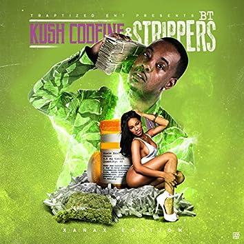 Kush Codiene & Strippers (Xanax Edition)