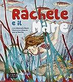 Rachele e il mare. Libro sonoro e pop-up (Libri parlanti)