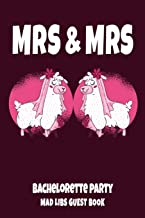 MRS & MRS Bachelorette Party Mad Libs Guest Book: Gay Women Bridal Shower Party Book - Funny 2 Llama Brides Design