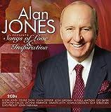 Alan Jones Presents: Songs of Love and Inspiration von Alan Jones