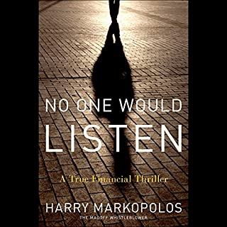 Free First Chapter: No One Would Listen: A True Financial Thriller audiobook cover art