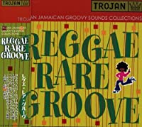 Reggae Rare Groove (Trojan Jamaican Groovy Sounds Collections) by Various Artists (2003-07-30)