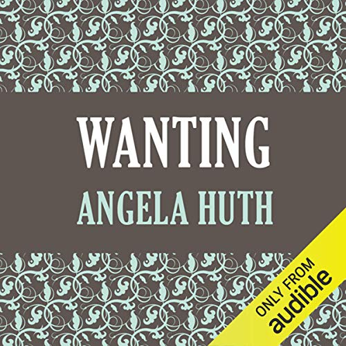 Wanting                   By:                                                                                                                                 Angela Huth                               Narrated by:                                                                                                                                 Barnaby Edwards                      Length: 9 hrs and 59 mins     1 rating     Overall 3.0