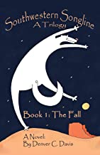 Southwestern Songline : Book One: The Fall (Volume 1)