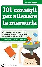 Permalink to 101 consigli per allenare la memoria (eNewton Manuali e Guide) PDF