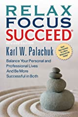 Relax Focus Succeed - Revised Edition Kindle Edition