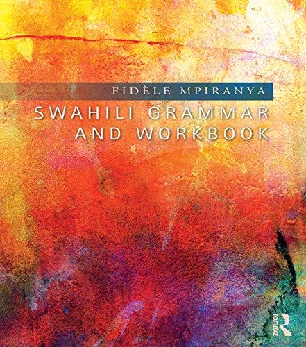Swahili Grammar and Workbook (English Edition)