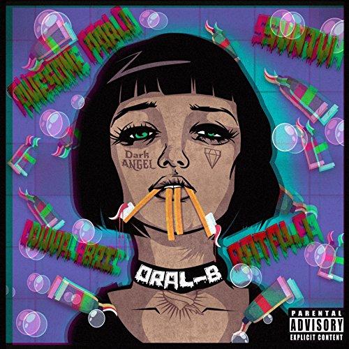 Oral B (feat. Svnjvh, Ratala) [Explicit]