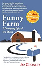 Funny Farm: A Sweeping Epic of the Sticks