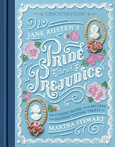 Compare Textbook Prices for Jane Austen's Pride and Prejudice: A Book-to-Table Classic Puffin Plated  ISBN 9780451479914 by Austen, Jane