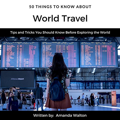 50 Things to Know About World Travel audiobook cover art