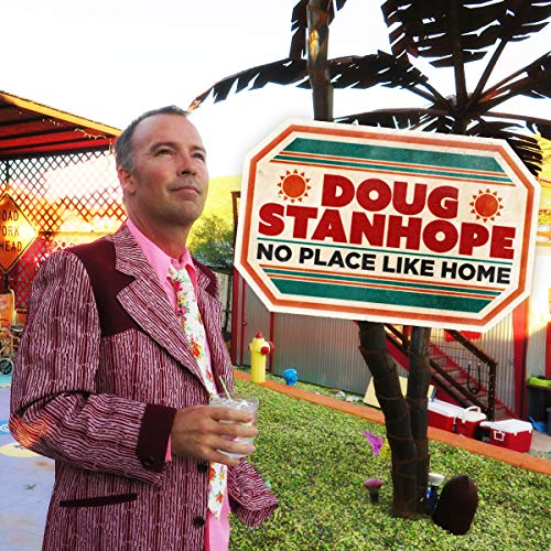 Doug Stanhope: No Place Like Home cover art