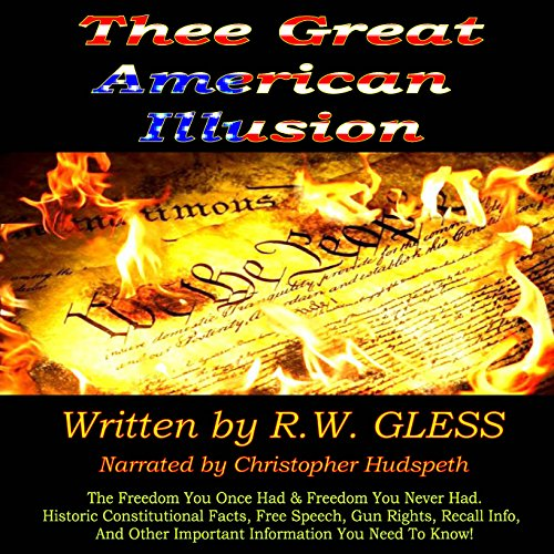 Thee Great American Illusion audiobook cover art