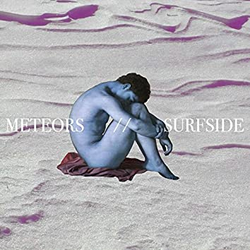 Meteors/Surfside
