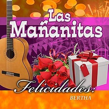 Felicidades Bertha
