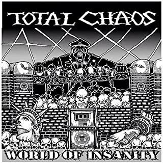 World Of Insanity by Total Chaos (2015-12-10)