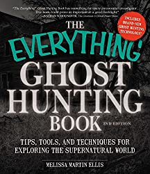 Image: The Everything Ghost Hunting Book: Tips, Tools, and Techniques for Exploring the Supernatural World | Paperback: 320 pages | by Melissa Martin Ellis (Author). Publisher: Everything; Second edition (July 18, 2014)