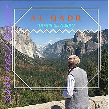 Al Qadr Tafsir Ul Quran
