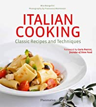 Italian Cooking: Classic Recipes and Techniques (Langue anglaise)