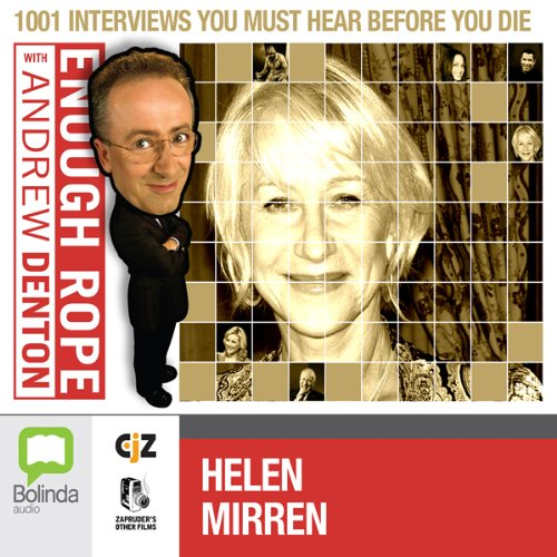 Enough Rope with Andrew Denton: Helen Mirren cover art