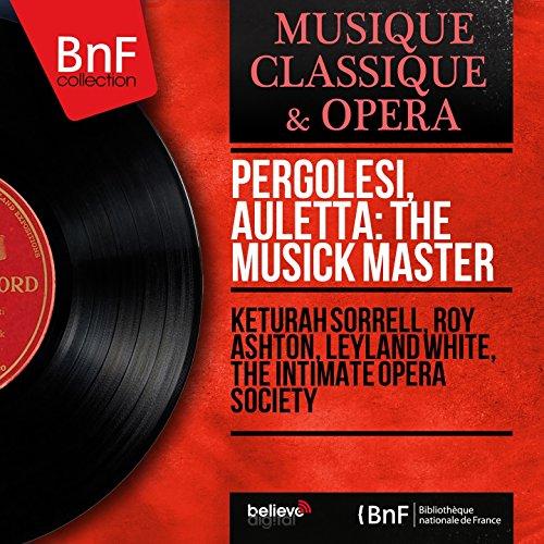 Pergolesi, Auletta: The Musick Master (Arranged by Arnold Schering, Mono Version)