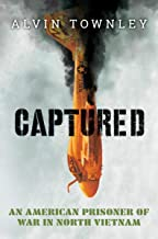 Captured: An American Prisoner of War in North Vietnam (Scholastic Focus)