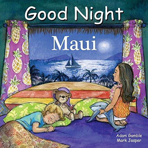 Good Night Maui (Good Night Our World)