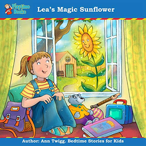 Lea's Magic Sunflower: Bedtime Stories for Kids by Playtime Books audiobook cover art