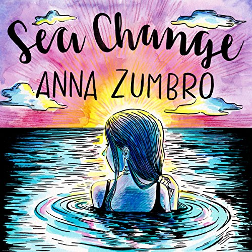 Sea Change Audiobook By Anna Zumbro cover art