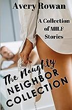 The Naughty Neighbor Collection