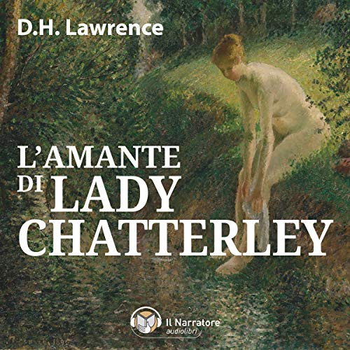 L'amante di Lady Chatterley audiobook cover art