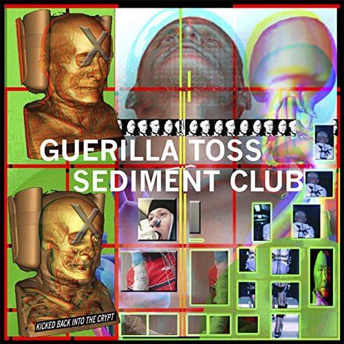 Guerilla Toss, Sediment Club