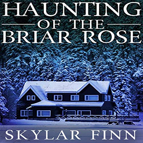 The Haunting of the Briar Rose cover art
