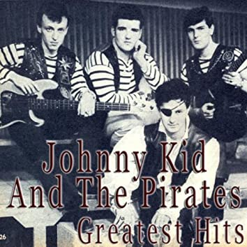 Johnny Kidd and the Pirates Greatest Hits