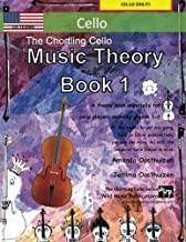 The Chortling Cello Music Theory Book 1 - US Terms: A music theory book especially for cello players with easy to follow explanations, puzzles, and more. All you need to know for cello Grades 1-2.
