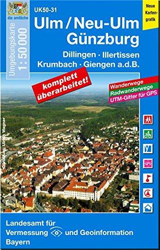 UK50-31 Ulm/Neu-Ulm, Günzburg: Dillingen a.d.Donau, Illertissen, Krumbach, Giengen a.d.B., Höchstädt a.d.Donau, Langenau, Weißenhorn, Krumbach ... Karte Freizeitkarte Wanderkarte)