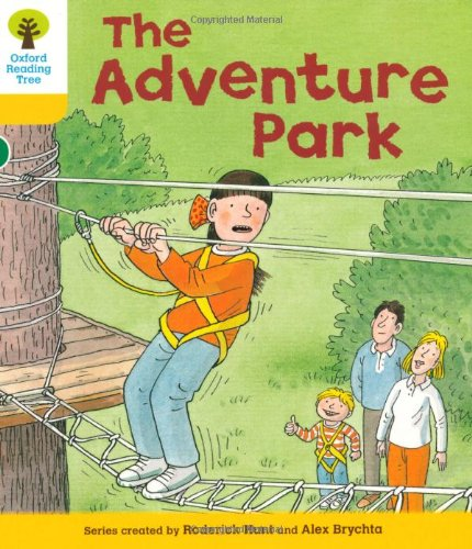 Oxford Reading Tree: Level 5: More Stories C: The Adventure Parkの詳細を見る