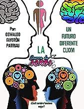 La Guerra de los Sexos: El Juego de la seducción (Sexo Pasado Presente y Futuro nº 2) (Spanish Edition)