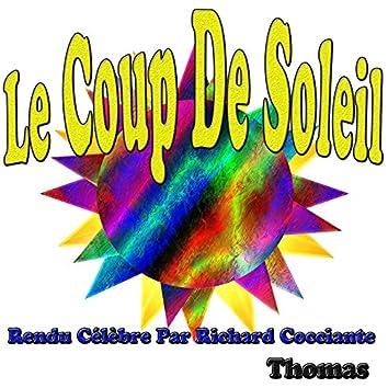 Le coup de soleil (Rendu Célèbre par Richard Cocciante)
