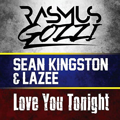 Rasmus Gozzi, Sean Kingston, Lazee