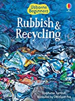 Beginners Rubbish and Recycling (Beginners Series)
