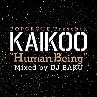 """POPGROUP PRESENTS KAIKOO """"HUMAN BEING"""""""