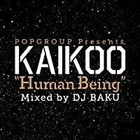 "POPGROUP PRESENTS KAIKOO ""HUMAN BEING"""