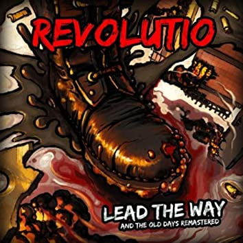 Lead the Way / The Old Days Remastered