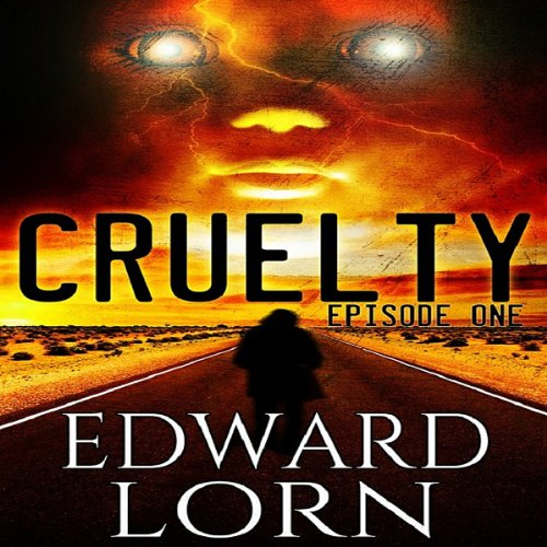 Cruelty (Episode One) audiobook cover art