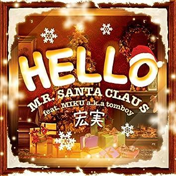 Hello Mr. Santa Claus