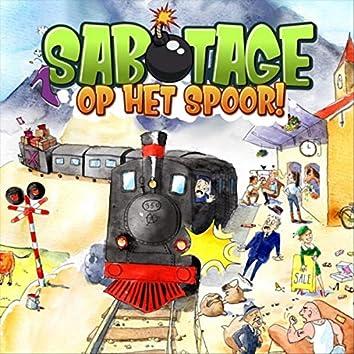 Sabotage Op Het Spoor!