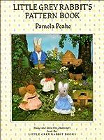 Little Grey Rabbit's Pattern Book