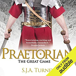 The Great Game     Praetorian, Book 1              By:                                                                                                                                 SJA Turney                               Narrated by:                                                                                                                                 Piers Hampton                      Length: 15 hrs and 56 mins     51 ratings     Overall 4.7