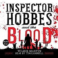 Inspector Hobbes & the Blood - Unhuman I